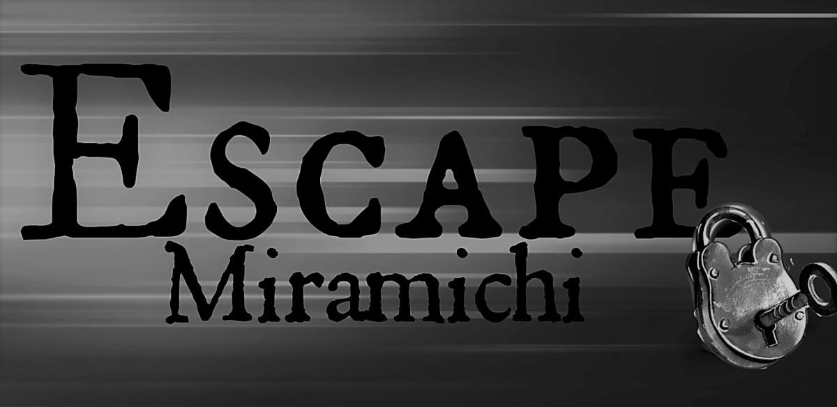 Miramichi Spotlight: Escape Miramichi